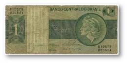 BRASIL - 1 CRUZEIRO - ND ( 1975 ) - P 191A.b - Serie 10579 - Sign. 18 - Prefix B - LIBERTY - Brasil