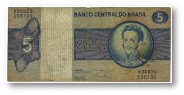 BRASIL - 5 CRUZEIROS - ND ( 1979 ) - P 192.d - Serie 6629 - Sign. 19 - Prefix B - D. PEDRO I - Brasil
