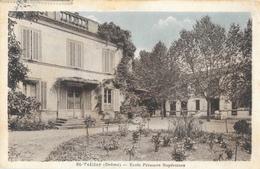 St Saint-Vallier (Drôme) - Ecole Primaire Supérieure - Edition Artistique Vve Dessemond, Tabac - Carte AGRA - France