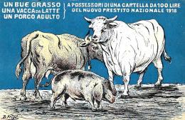 [DC3863] CPA - PRESTITO NAZIONALE 1918 - UN BUE GRASSO UNA VACCA DA LATTE UN PORCO ADULTO D.FRIGE' - NV - Old Postcard - Guerra 1914-18
