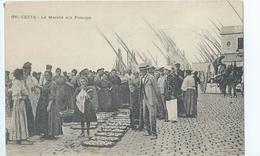 Cpa  -34-  Cette  Le Marche Aux Poissons - Sete (Cette)