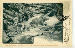 CHILI - Viaje Cordillera - Rio Las Cuevas Al Ilegar Al Puente Del Inca - N° 26 - Chile