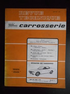 "Revue Technique Carrosserie N°61C 01/1978 Toyota ""Celica"" - Auto"