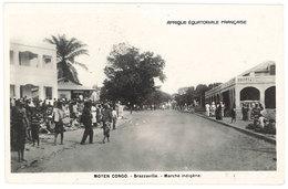 Cpsm Moyen Congo Brazzaville - AEF Marché Indigène - Französisch-Kongo - Sonstige
