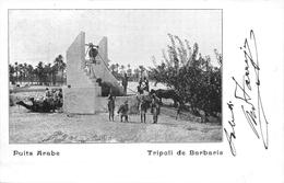 PUITS ARABE- TRIPOLI DE BARBARIE - Túnez