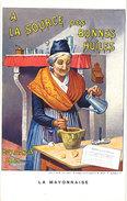 Cpa Pub : Boy & Garcin, Salon De Provence, A La Source Des Bonnes Huiles ( Vieille Femme, Pilon, Mayonnaise, Arlésienne) - Pubblicitari