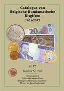 Catalogus Van Belgische Numismatische Uitgiften 1831-2017 - Prácticos
