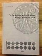 De Brabantse Kleine Denieren Van De 13e Eeuw - Sachbücher