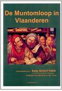 De Muntomloop In Vlaanderen, Eddy Schutyser - Prácticos
