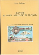 POSTE AERIENNE - SAULGRAIN - ROUMET - 100 ANS DE POSTE AERIENNE - 1994 - Poste Aérienne & Histoire Postale