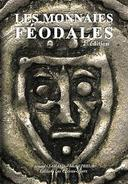 Les Monnaies Féodales 2e édit. - Sachbücher