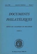 Documents Philateliques - Numero 7 - Voir Sommaire - Reedition - Frais De Port 1.50 Euros - Littérature