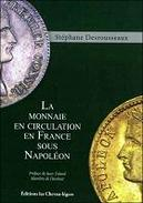 La Monnaie En Circulation Sous Napoléon - Sachbücher