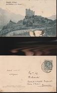 9652) VALLE D'AOSTA CASTELLO D'USSEIL TRA CHATILLON E SAINT S. St. VINCENT VIAGGIATA 1913 ABRASIONE IN BASSO - NON COMUN - Italia