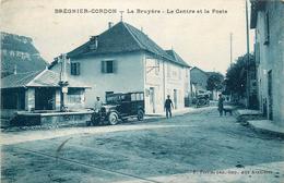 BRENIER-CORDON -la Bruyère -le Centre Te La Poste - Autres Communes