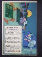 AU CLAIR DE LA LUNE / JOLIE CARTE / PIERROT ET COLOMBINE / PARTITION MUSICALE - Musique Et Musiciens