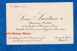 Carte De Visite Ancienne - PARIS 6e - Docteur Louis SAUTIER Chirurgien Dentiste - Médaille D'Or Paris 1900 Hygiène - Visiting Cards