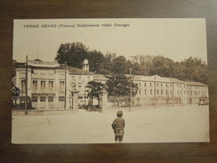 TERME ABANO (Padova)  Stabilimento Hotel Orologio  -  Cartolina Primo Anno 1900 - Italia