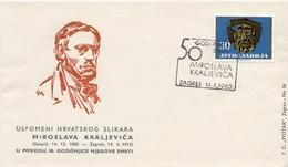 1963 - Yougoslavie - 50e Anniversaire De La Mort Du Peintre Croate Miroslava Kraljevica - Covers & Documents