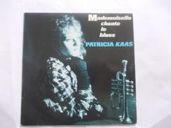 45T - Patricia Kaas Mademoiselle Chante Le Blues Patricia Voudrait Bien - Vinyles