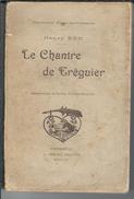 """22 - TREGUIER - Petit Livre Ancien Rare De 118 Pages  """" Le Chantre De Tréguier """" Par H. EON  En 1902 - Bretagne"""