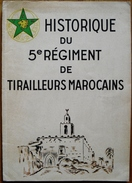HISTOIRE DU 5EME REGIMENT DE TIRAILLEURS MAROCAINS-1948-DE LATTRE DE TASSIGNY - Geschichte