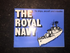 17 - Plaquette The Rial Navy Ils Ships Air Raft And Missiles - Armée Britannique
