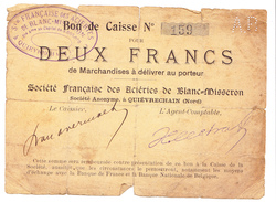 Bon 2fr Société Des ACIERIES De BLANC-MISSERON (QUIEVRECHAIN) 14-18 - Bons & Nécessité