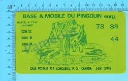 QSL- CB-  Base Du Pingouin - Longueuil Quebec- 2 Scans - CB