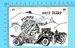 QSL- CB- Mobile Mummy  -Montreal Quebec- 2 Scans - CB