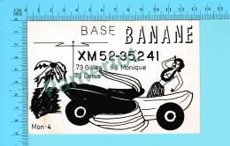 QSL- CB- Base Banane,  - Montreal  Quebec- 2 Scans - CB