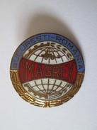Romanian Communist Imagrex Bucharest Badge From 80's - Autres