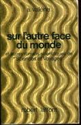 Ailleurs Et Demains Valerie Sur L'autre Face Du Monde Et Autres Romans Scientifiques De Sciences E Voyages Rare - Robert Laffont