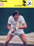 Tennis  ***   Ian Kodes - Tennis