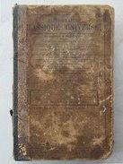 Livre Rare Et Ancien - DICTIONNAIRE Classique Universel Par BENARD Th.- Librairie Eugène Belin - 1872 - (4304) - Dictionnaires