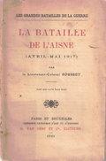 BATAILLE DE L AISNE AVRIL MAI 1917 OFFENSIVE NIVELLE - 1914-18