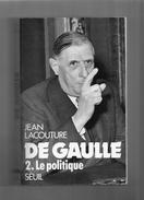 """JEAN  LACOUTURE  --  """"""""  DE  GAULLE  """"""""  --  LE  POLITIQUE   1944  - 1959  -- TOME  2   --   BEG......... - Books, Magazines, Comics"""