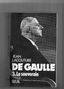 "JEAN  LACOUTURE  --  """"  DE  GAULLE  """"  --  LE  SOUVERAIN   1959  - 1970  -- TOME  3   --   BEG......... - Books, Magazines, Comics"