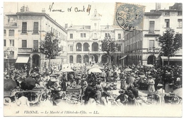 D38 . CPA  .  VIENNE . Le MARCHE De L'Hotel De Ville . . TB Animation .... - Vienne