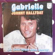 45 TOURS  JOHNNY HALLYDAY  GABRIELLE  1976  SACEM - Rock