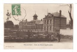 CPA 27 PACY Sur EURE Ecole De Filles & Jardin Public Animation Bâtiments 1914 - Pacy-sur-Eure