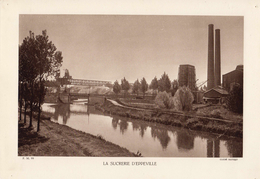 SOMME, LA SUCRERIE D'EPPEVILLE, Le Canal De La Somme, Planche Densité = 200g, Format 20 X 29 Cm, (Mathieu) - Géographie