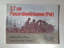 Waffen - Arsenal Band 29: 3,7 Cm Panzerabwehrkanone (Pak). - Unclassified