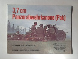 Waffen - Arsenal Band 29: 3,7 Cm Panzerabwehrkanone (Pak). - Livres, BD, Revues