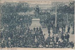 37 Béziers 1907 Troubles Du Midi Cpa Manifestation Viticole éditeur Sonnier Fils - Beziers
