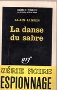 """SERIE  NOIRE  ESPIONNAGE  N°  891   --  ALAIN  JANSEN  --  """"""""  LA  DANSE  DU  SABRE """"""""  --   1964  --   BEG - Série Noire"""