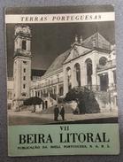 BEIRA LITORAL - MONOGRAFIAS - «Terras Portuguesas - Beira Litoral» ( Ed. Publicação Shell Portuguesa S.A.R.L.) - Books, Magazines, Comics