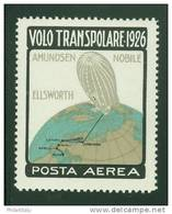 1926 VOLO TRANSPOLARE NOBILE-AMUNDSEN DIRIGIBILE NORGE - Erinnofilia