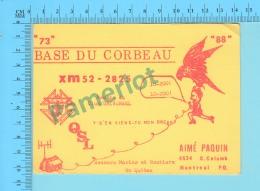 QSL- CB- Base Du Corbeau, Oiseau, Secours Marins Et Routiers  - Montreal Quebec- 2 Scans - CB