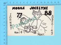 QSL- CB- Mobile Joceline, Garde Malade  - Montreal Quebec- 2 Scans - CB
